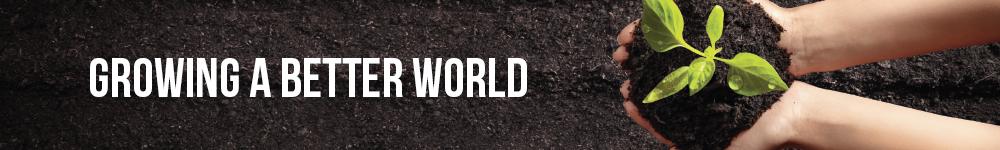 Growing a Better World